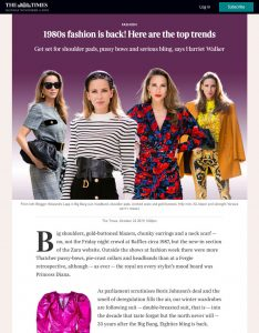1980s fashion is back- Here are the top trends - The Times - thetimes.co.uk - 2019 10 22 - Alexandra Lapp - found on https://www.thetimes.co.uk/edition/times2/1980s-fashion-is-back-here-are-the-top-trends-c5h7zx0g2