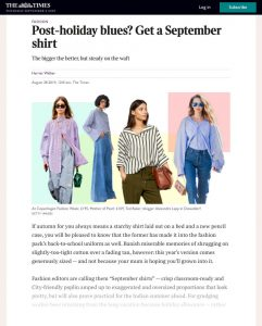 Postholiday blues - Get a September shirt - The Times - thetimes.co.uk - 2019 08 28 - Alexandra Lapp - found on https://www.thetimes.co.uk/article/post-holiday-blues-get-a-september-shirt-gqmnl82xw