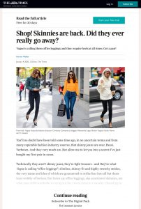 Shop - Skinnies are back - Did they ever really go away - Magazine - The Times - thetimes.co.uk - 2020 01 04 - Alexandra Lapp - found on https://www.thetimes.co.uk/article/shop-skinnies-are-back-did-they-ever-really-go-away-qtztbwq7s