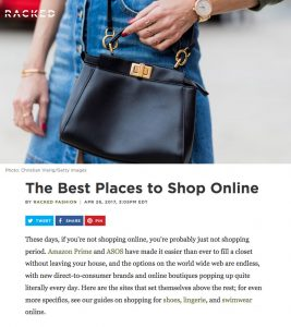 The Best Places to Shop Online - Racked - 2017 05 - Alexandra Lapp - found on https://www.racked.com/2015/7/14/8923189/best-online-shopping-stores
