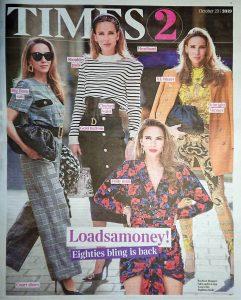 The Times Magazine - Times 2 - 2019 10 23 - _Loadsamoney - Eighties bling is back - Alexandra Lapp