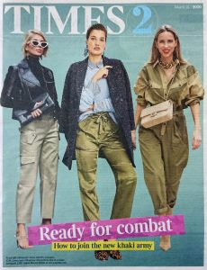 The Times Magazine - Times 2 - 2020 03 25 - Ready for combat - How to join the new khaki army - Alexandra Lapp