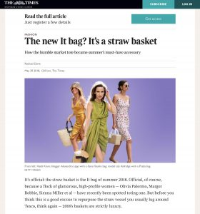 The new It ba - Its a straw basket - The Times co uk - 2018 05 30 - Alexandra Lapp - found on https://www.thetimes.co.uk/article/the-new-it-bag-its-a-straw-basket-9pl269573