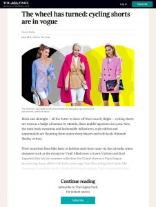 The wheel has turned - cycling shorts are in vogue - The Times - thetimes.co.uk - 2019 07 06 - Alexandra Lapp - found on https://www.thetimes.co.uk/edition/news/the-wheel-has-turned-cycling-shorts-are-in-vogue-5f88nd9td