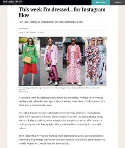 This week Im dressed for Instagram likes - The Times Magazine - thetimes co uk - 2018 08 25 - Alexandra Lapp - found on https://www.thetimes.co.uk/article/this-week-im-dressed-for-instagram-likes-n9jqnjzxp